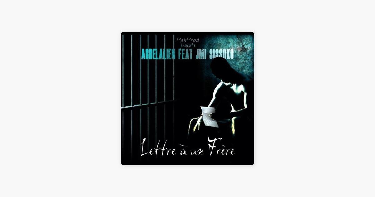 Lettre A Un Frere Feat Jmi Sissoko