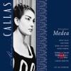 Cherubini : Medea, Maria Callas