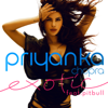 Priyanka Chopra - Exotic (feat. Pitbull) MP3