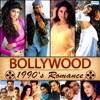 Bollywood 1990's Romance