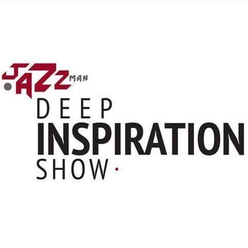 "Jazzman's Deep Inspiration Show ""Official Podcast"""