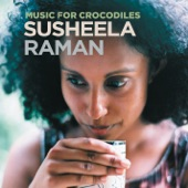 Susheela Raman - Chordhiya