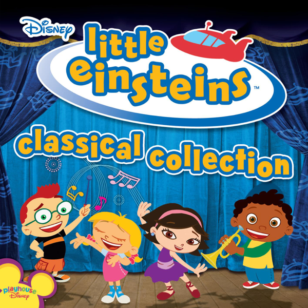 Little Einsteins Classical Collection By Various Artists On Apple Music
