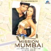 Mission Mumbai (Original Motion Picture Soundtrack)