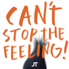 """CAN'T STOP THE FEELING! (Original Song From DreamWorks Animation's """"Trolls"""") - Justin Timberlake"""