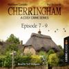Matthew Costello & Neil Richards - Cherringham - A Cosy Crime Series Compilation: Cherringham 7-9  artwork