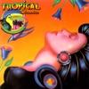 Tropical Classics (At It's Best)