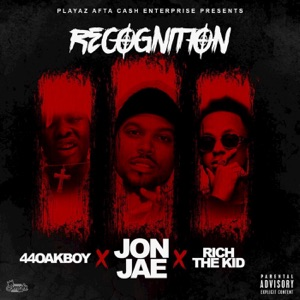 Recognition (feat. Rich The Kid, 44 Oak Boy) - Single Mp3 Download