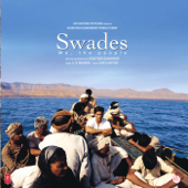 Swades (Original Motion Picture Soundtrack)-A. R. Rahman