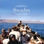 Swades (Original Motion Picture Soundtrack) - A. R. Rahman - A. R. Rahman