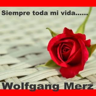 Siempre Toda Mi Vida – Single – Wolfgang Merz