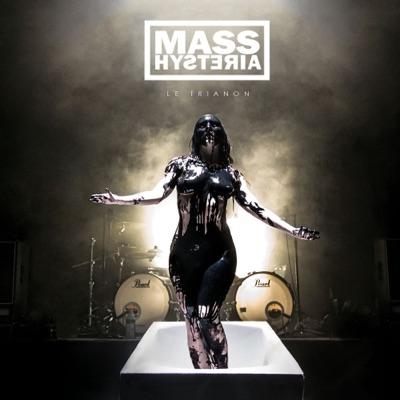 Le Trianon (Live) - Mass Hysteria