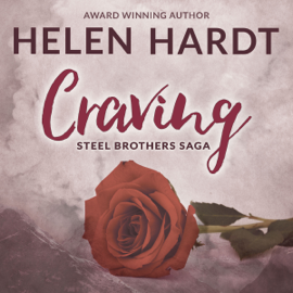 Craving: The Steel Brothers Saga, Book 1 (Unabridged) audiobook