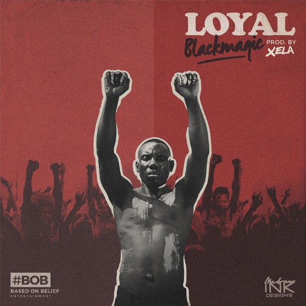 Loyal - Single