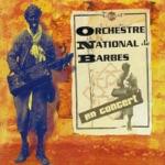 Orchestre National de Barbès - Labou (Live)