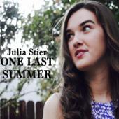 One Last Summer - Julia Stier