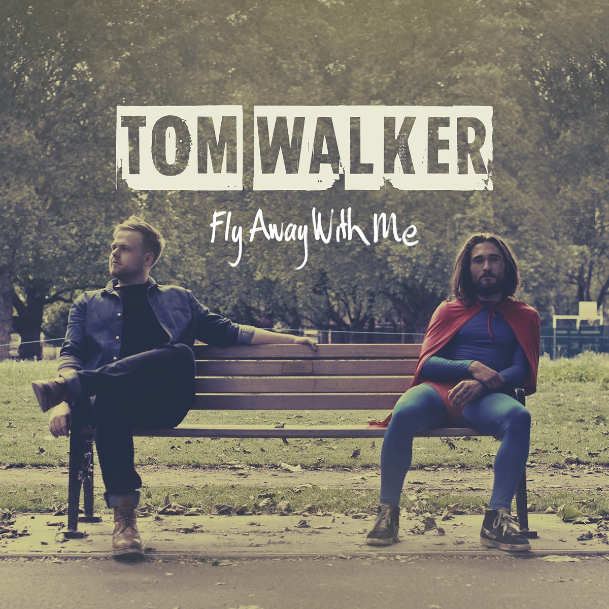 Fly Away with Me - Single Album Cover by Tom Walker