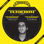 Tenderoni - Chromeo