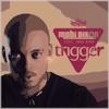 Trigger (feat. Inga Hina) - Mobi Dixon