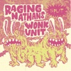 Split with the Raging Nathans, Wonk Unit - EP - The Raging Nathans & Wonk Unit