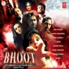 Bhoot Original Motion Picture Soundtrack