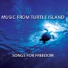 Music from Turtle Island: Songs for Freedom