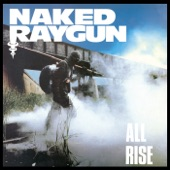 Naked Raygun - Home of the Brave