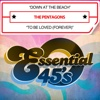 Down At the Beach / To Be Loved (Forever) - Single - The Pentagons