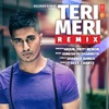 Teri Meri Remix Single