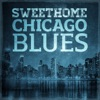 Sweet Home Chicago Blues