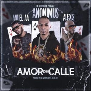 Amor de Calle (feat. Anuel AA & Alexis) - Single Mp3 Download