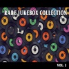 Rare Jukebox Selection, Vol. 2