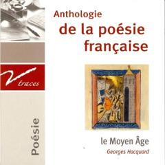 Le Moyen Âge. Anthologie de la poésie française