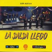 La Salsa Llego - Los Alfa 8