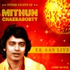 Ek Aas Liye Other Facets of Mithun Chakraborty