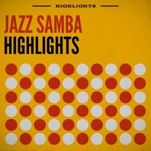 Jazz Samba Highlights