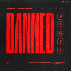 Banned in the Motherland (feat. Jay Park, Simon D & G2) - Single Mp3 Download