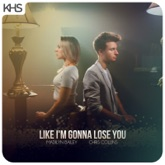 Like I'm Gonna Lose You - Single