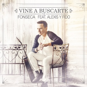 Vine a Buscarte (Remix) [feat. Alexis & Fido] - Single Mp3 Download