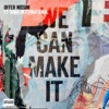 We Can Make It (Intro Club Version) [feat. Dana International] - Single - Offer Nissim
