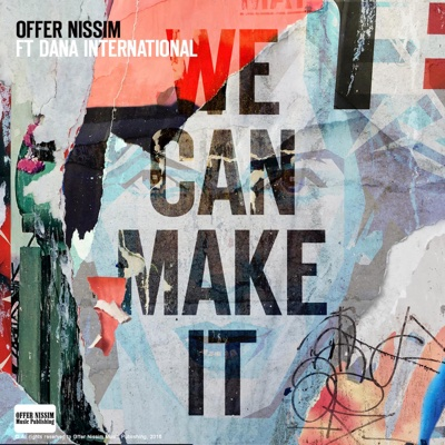 We Can Make It (Intro Club Version) [feat. Dana International] - Single - Offer Nissim album
