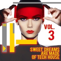 EUROPESE OMROEP | Sweet Dreams Are Made of Tech House, Vol. 3 - Various Artists