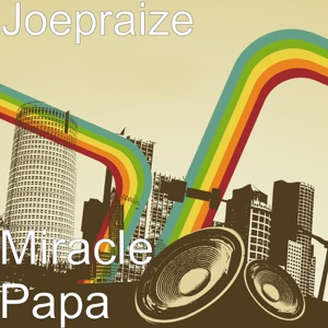 Miracle Papa - Single Mp3 Download