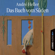 André Heller - Das Buch vom Süden