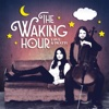 Love & Death - The Waking Hour
