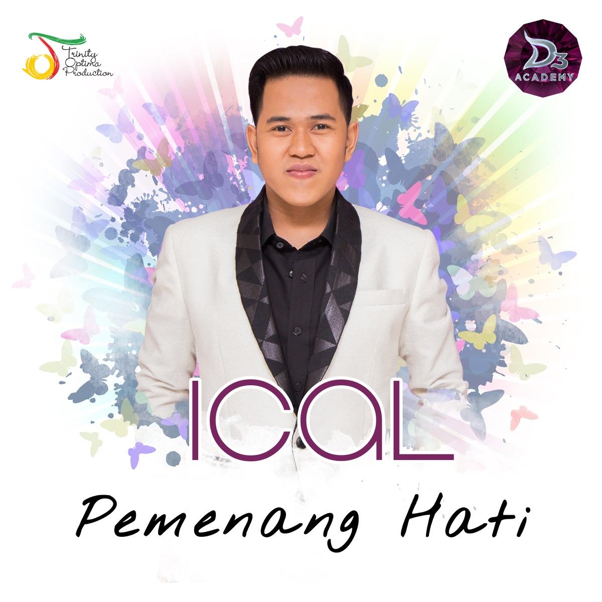 Pemenang Hati - Single Ical DAcademy CD cover