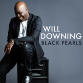 Will Downing - Everything I Miss At Home