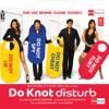 Do Knot Disturb (Original Motion Picture Soundtrack) - EP - Bhushan Dua