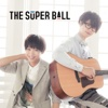 Tomodachi Meter - EP - The Super Ball