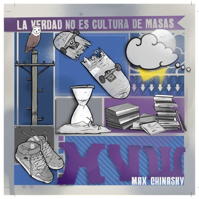 La Verdad No Es Cultura de Masas - Max Chinasky album